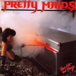 Pretty Maids : Red Hot and Heavy